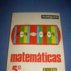 Second hand books - MATEMÁTICAS 5 5º QUINTO CURSO BACHILLER BACHILLERATO. ECIR 1972. LIBRO DE TEXTO, ESCOLAR - 139745078