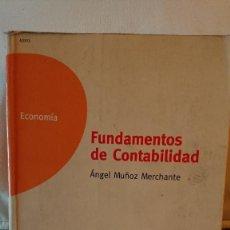 Libros de segunda mano: FUNDAMENTOS DE CONTABILIDAD - ANGEL MUÑOZ MARCHANTE - UNIVERSIDAD NACIONAL DE EDUCACIÓN A DISTANCIA. Lote 139988774