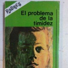 Livros em segunda mão: BJS. EL PROBLEMA DE LA TIMIDEZ. PILAR ALASTRUE. EDT. NARCEA. . . Lote 140216942