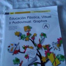 Libros de segunda mano: 143-EDUCACION PLASTICA VISUAL Y AUDIOVISUAL, GRAPHOS, MCGRAW HILL, 2011. Lote 140326230