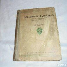Libros de segunda mano: SOLUCIONES RAZONADAS DE LOS PROBLEMAS DE EXAMEN DE ESTADO.EDELVIVES.ZARAGOZA. Lote 140492806