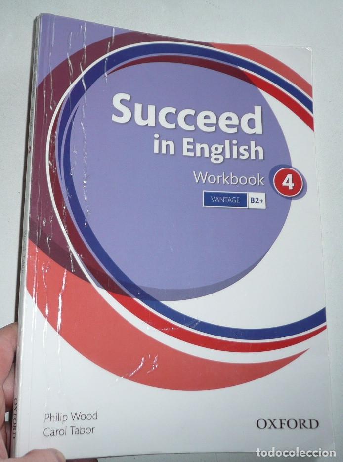 Succeed in English 4 Workbook B2+ (Oxford) Philips Wood, Carol Tabor