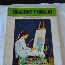 Libros de segunda mano: 154-OBSERVO Y DIBUJO, EDITORIAL EDELVIVES, 7º EGB, 1987. Lote 140598486