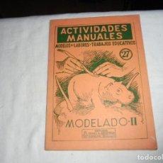Libros de segunda mano: 7 ACTIVIDADES MANUALES Nº 27.MODELASO II. .SALVATELLA 1967. Lote 140792402