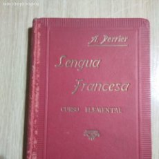 Libros de segunda mano: LENGUA FRANCESA CURSO ELEMENTASL ALPHONSE PERRIER. Lote 141196150