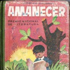 Libros de segunda mano - JOSEFINA BOLINAGA : AMANECER (HIJOS DE SANTIAGO RODRÍGUEZ, BURGOS, 1952) - 141684898