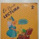 Libros de segunda mano: EL PUENTE DE LA LECTURA 2. LECTURAS MARAVILLOSAS Y DIVERTIDAS - 2º EGB - SANTILLANA - 1987. Lote 141843466