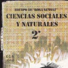 Libros de segunda mano: 9919- LIBRO CIENCIAS SOCIALES Y NATURALES 2º E.G.B. ANAYA. Lote 141920754