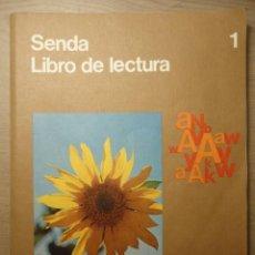 Libros de segunda mano: LIBRO DE TEXTO SENDA 1º, LIBRO DE LECTURA, E.G.B., EDITORIAL SANTILLANA.. Lote 142101170