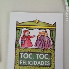 Libros de segunda mano: TOC, TOC, FELICIDADES. LECTURAS 3: SEGUNDO CICLO DE PRIMARIA - ED. ANAYA 2001. Lote 143043786