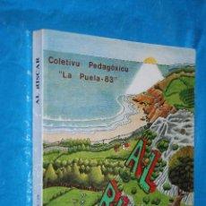 Libros de segunda mano: COLETIVU PEDAGOXICU, LA PRUELA 83, AL RISCAR, CICLU MEDIU D'E.X.B., ACADEMIA DE LA LLINGÜA ASTURIANA. Lote 143044754