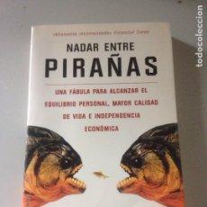 Libros de segunda mano: NADAR ENTRE PIRAÑAS, COLIN TURNER, MR EDICIONES.. Lote 143644972
