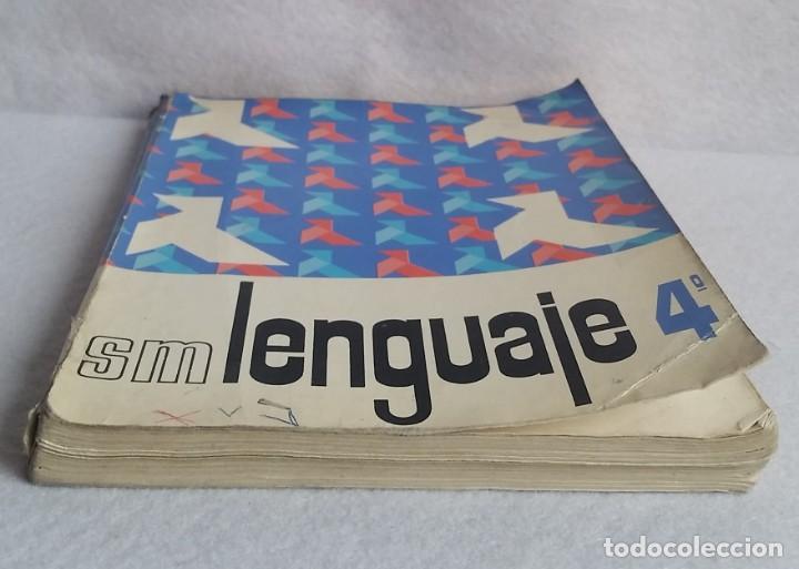 Libros de segunda mano: LENGUAJE 4º. EGB. EDICIONES SM. 1974. LIBRO DE TEXTO. - Foto 3 - 147767926
