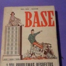 Libros de segunda mano: PROBLEMAS BASE. 1331 PROBLEMAS RESUELTOS DE ARITMÉTICA, GEOMETRÍA, FÍSICA, GEOGRAFÍA - DEL RIO-. Lote 144063654