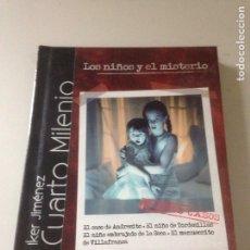 Libros de segunda mano: LOS NIÑOS Y EL MISTERIO. Lote 144909421