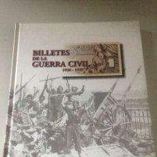 Libros de segunda mano: BILLETES DE LA GUERRA CIVIL. Lote 144909720