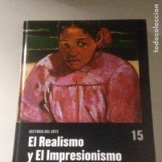 Libros de segunda mano: EL REALISMO Y EL IMPRESIONISMO. Lote 144909824