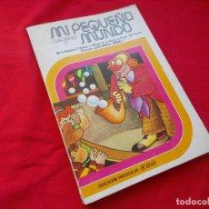 Libros de segunda mano: MI PEQUEÑO MUNDO ( EDUCACIÓN PREESCOLAR - ANAYA 1977 ) SIN USAR. Lote 145247970