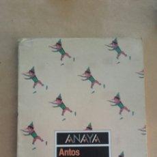 Libros de segunda mano: ANTOS LECTURAS Y COMENTARIOS 5 EGB ANAYA 1987. Lote 145319853