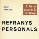 Libros de segunda mano: REFRANYS PERSONALS. GRAMÁTICA CATALANA. Lote 145447458