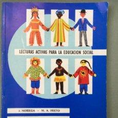 Libros de segunda mano: LIBRO CIUDADANOS DEL MUNDO, DE J. NORIEGA Y M. A. PRIETO, LECTURAS ACTIVAS PARA LA EDUCACIÓN SOCIAL. Lote 145514706
