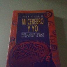 Libros de segunda mano: MI CEREBRO Y YO. Lote 145543853