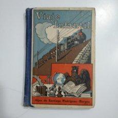 Second hand books - VIAJE INFANTIL. MARIANO RODRIGUEZ MIGUEL. HIJOS DE SANTIAGO RODRIGUEZ BURGOS. TDK353 - 145587338