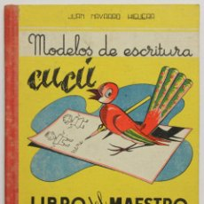 Libros de segunda mano: MODELOS DE ESCRITURA CUCÚ. LIBRO DEL MAESTRO. NORMAS PRÁCTICAS PARA LA ENSEÑANZA DE LA ESCRITURA.... Lote 145671724