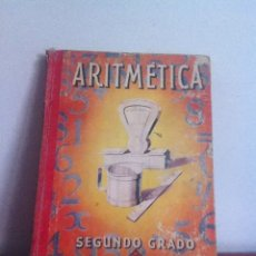 Libros de segunda mano: ARITMÉTICA. SEGUNDO GRADO 1957 ED.LUIS VIVES. Lote 145979648