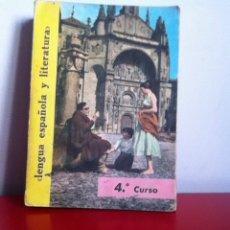 Libros de segunda mano: LENGUA ESPAÑOLA Y LITERATURA ED. SM 1966 4 CURSO. Lote 145991752