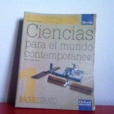 Libros de segunda mano: CIENCIAS PARA EL MUNDO CONTEMPORÁNEO. BACHILLERATO. Lote 145993121