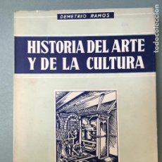 Libros de segunda mano: HISTÓRIA DEL ARTE Y DE LA CULTURA DE DEMETRIO RAMOS. Lote 146001254