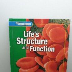 Libros de segunda mano: LIFE'S STRUCTURE AND FUNCTION. GLENCOE SCIENCE. NATIONAL GEOGRAPHIC. EN INGLÉS (ENVÍO 4,31€). Lote 146045518