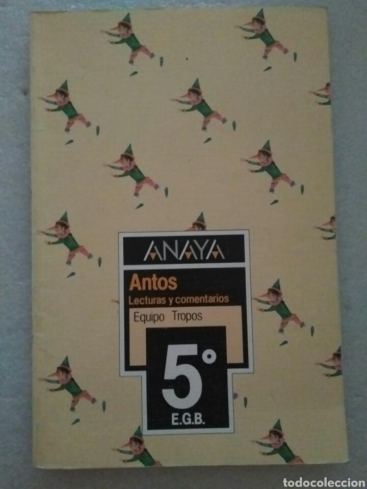 ANTOS, TROPOS. LECTURAS Y COMENTARIOS 5º DE EGB ANAYA (Libros de Segunda Mano - Libros de Texto )