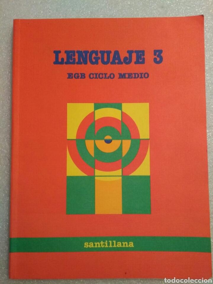 LENGUAJE 3, EGB CICLO MEDIO, SANTILLANA (Libros de Segunda Mano - Libros de Texto )