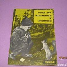 Libros de segunda mano: ANTIGUO LIBRO DE ESCUELA VIDA DE ANIMALES Y PLANTAS EDITORIAL PARANINFO - AÑO 1963. Lote 146169310