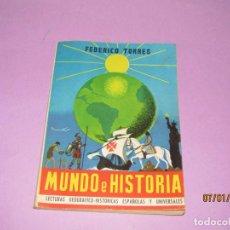 Libri di seconda mano: ANTIGUO LIBRO DE ESCUELA MUNDO E HISTORIA EDITORIAL MIGUEL A. SALVATELLA - AÑO 1963. Lote 146169446