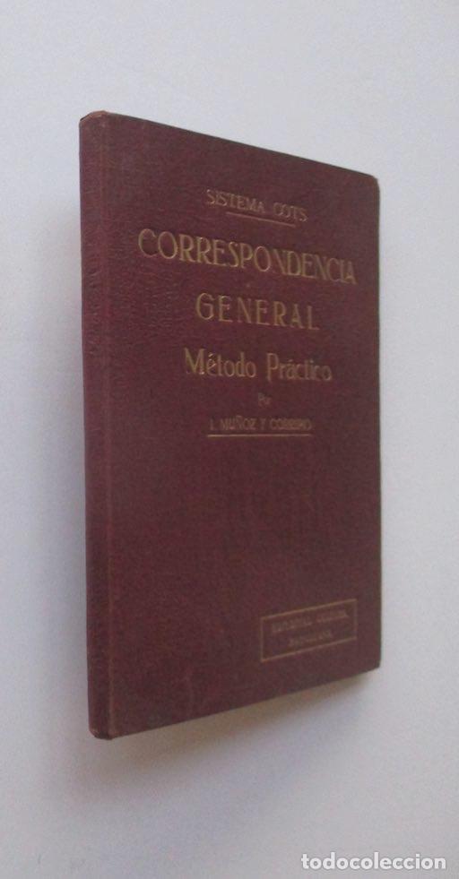 CORRESPONDENCIA GENERAL - SISTEMA COTS - EJEMPLAR AUTOGRAFIADO POR EL AUTOR (Libros de Segunda Mano - Libros de Texto )