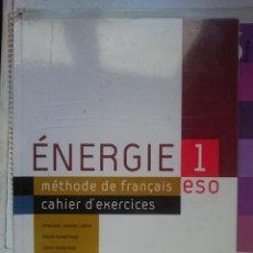 Libros de segunda mano: ENERGIE 1 METHODE DE FRANÇAIS -CAHIER D´EXERCICES -E.S.O. 2004. Lote 146535446