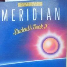 Libros de segunda mano: MERIDIAN STUDENT´S BOOK 3. Lote 146538494