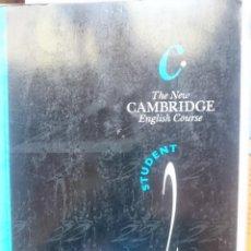 Libros de segunda mano: THE NEW CAMBRIDGE ENGLISH COURSE - STUDENT 2. Lote 146540354