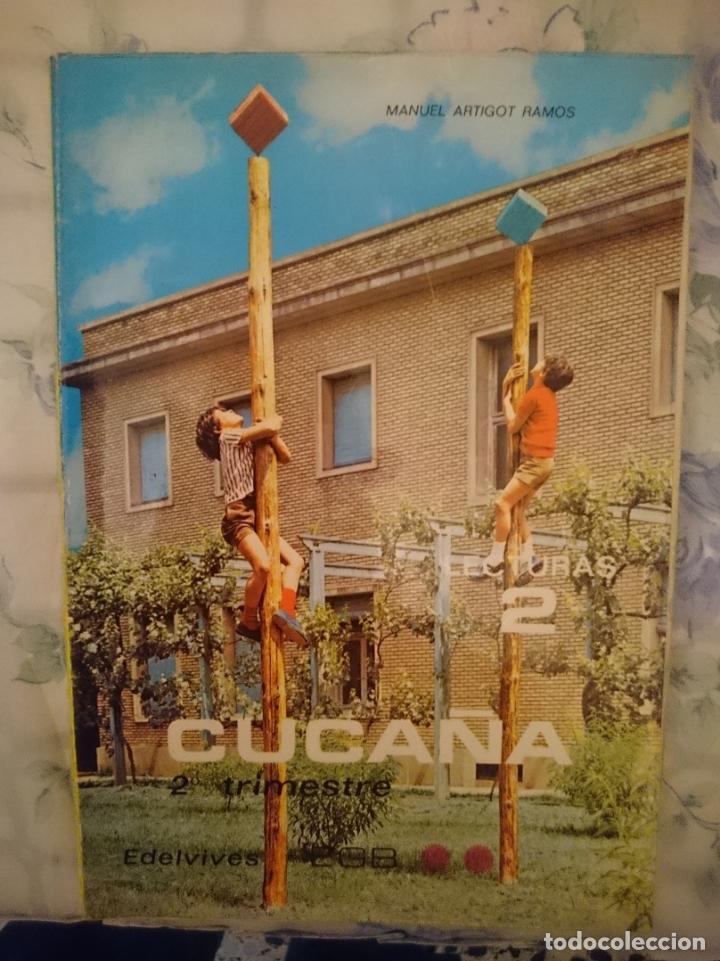 CUCAÑA 2 - LIBRO DE LECTURA. EGB. - AÑOS 70 - ED. EDELVIDES -CON ALGUNOS DEFECTOS (Libros de Segunda Mano - Libros de Texto )