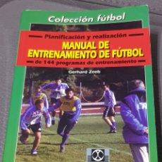 Libros de segunda mano: MANUAL DE ENTRENAMIENTO DE FUTBOL. Lote 146662206