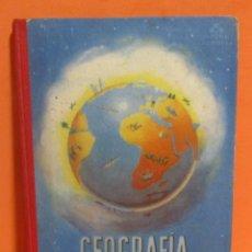 Libros de segunda mano: GEOGRAFIA GRADO PREPARATORIO EDITORIAL LUIS VIVES HUESCA 27 DE NOVIEMBRE DE 1954 BUEN ESTADO. Lote 146716602