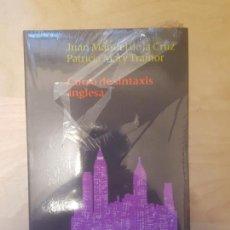 Libros de segunda mano: CURSO DE SINTAXIS INGLESA. JUAN DE LA CRUZ. PATRICI TRAINOR. TAURUS. PRECINTADO 1990. Lote 146763026