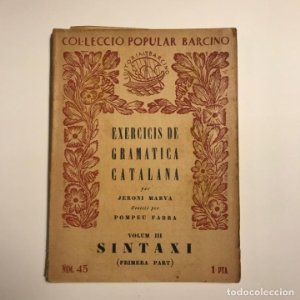 Exercicis de gramatica catalana. Volum III Sintaxi (Primera part - MARVA, Jeroni