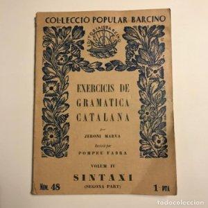 Exercicis de gramatica catalana. Volum IV Sintaxi (Segona part - MARVA, Jeroni