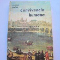 Libros de segunda mano: CONVIVENCIA HUMANA. Lote 146900350