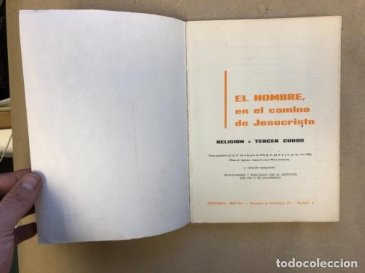 Libros de segunda mano: LOTE DE 4 LIBROS DE RELIGIÓN (1º, 2º, 3º y 4º CURSO). EDITORIAL BRUÑO 1969/70/71. - Foto 18 - 147046394