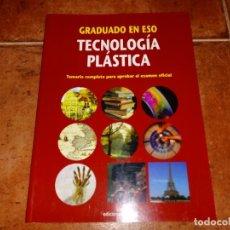 Libros de segunda mano: GRADUADO EN ESO TECNOLOGIA PLASTICA CEAC TEMARIO COMPLETO PARA EL EXAMEN OFICIAL ISBN 84-329-4122-0. Lote 147056546